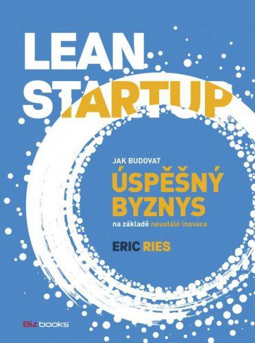 Eric Ries: Lean Startup cena od 250 Kč