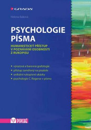 Helena Baková: Psychologie písma - Humanistický přístup v poznávání osobnosti z rukopisu cena od 338 Kč
