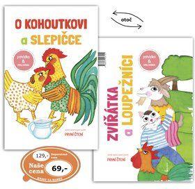 Renata Frančíková: O kohoutkovi a slepičce/ Zvířatka a loupežníci cena od 48 Kč