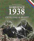 František Emmert: Mobilizace 1938 cena od 0 Kč