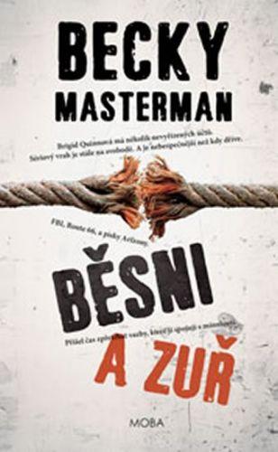 Becky Masterman: Běsni a zuř cena od 220 Kč