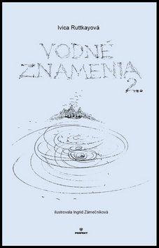 Ivica Ruttkayová: Vodné znamenia 2 cena od 108 Kč