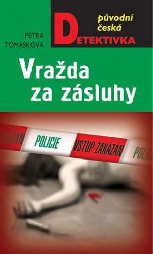 Petra Tomášková: Vražda za zásluhy cena od 185 Kč