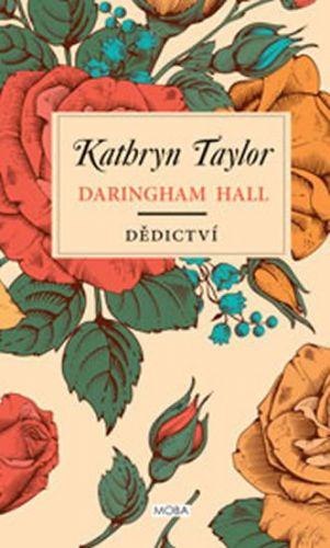 Kathryn Taylor: Daringham Hall - Dědictví cena od 223 Kč