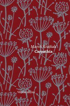 Maroš Krajňak: Carpathia cena od 187 Kč
