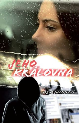 Irena Piloušková: Jeho královna cena od 135 Kč