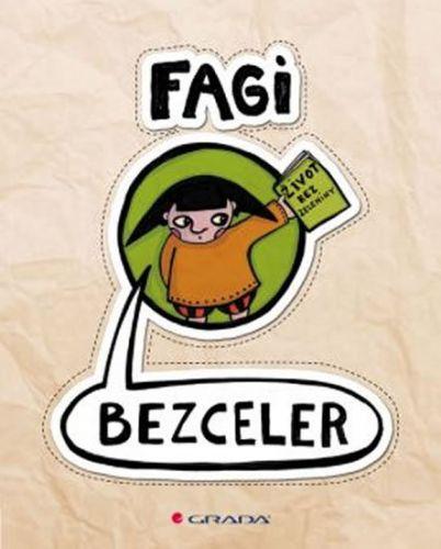 Fagi: Bezceler - život bez zeleniny cena od 121 Kč