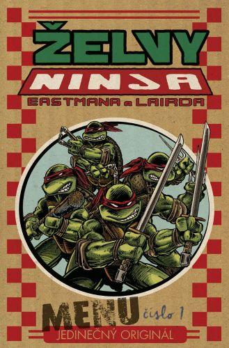 Kevin Eastman, Peter Laird: Želvy Ninja - Menu číslo 1 cena od 164 Kč