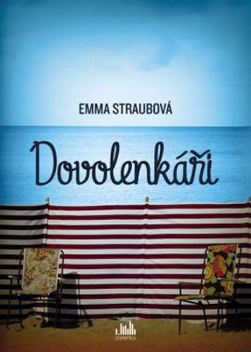 Emma Straubová: Dovolenkáři cena od 225 Kč