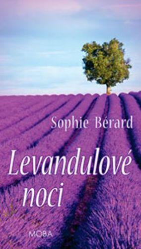 Bérard Sophie: Levandulové noci cena od 201 Kč