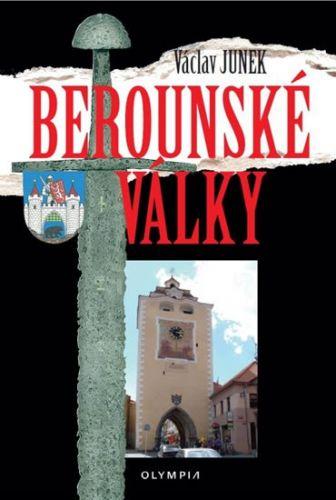 Václav Junek: Berounské války cena od 186 Kč