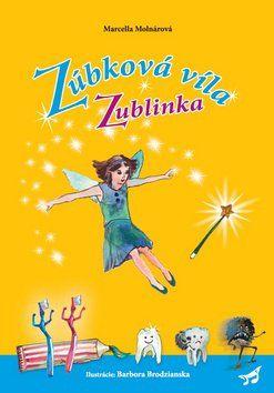 Marcella Molnárová: Zúbková víla Zublinka cena od 153 Kč