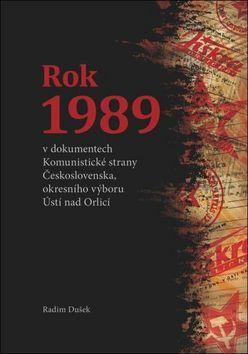 Radim Dušek: Rok 1989 cena od 268 Kč