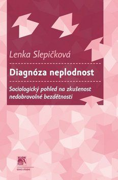 Lenka Slepičková: Diagnóza neplodnost cena od 257 Kč