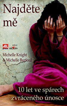 Knight Michelle/Burford Michelle: Najděte mě cena od 188 Kč
