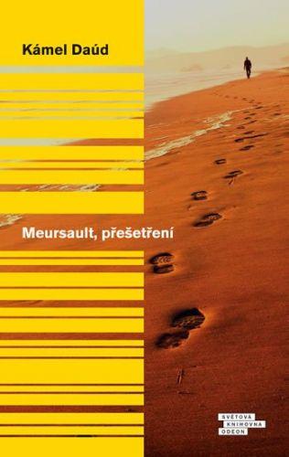 Kámel Daúd: Meursault, přešetření cena od 199 Kč