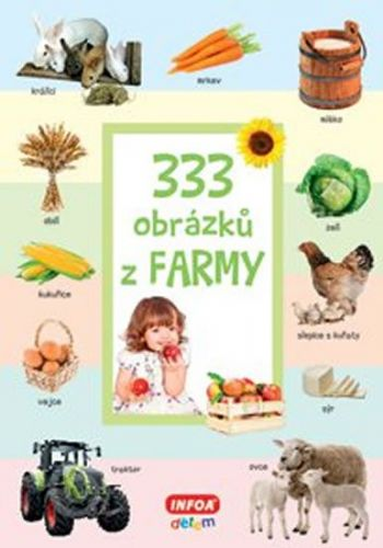 INFOA 333 obrázků z farmy cena od 137 Kč