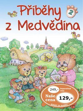 Ottovo nakladatelství Příběhy z Medvědína 2 cena od 78 Kč