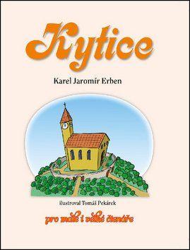 Karel Jaromír Erben: Kytice cena od 139 Kč
