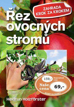 Heidrun Holzföster: Řez ovocných stromů cena od 48 Kč