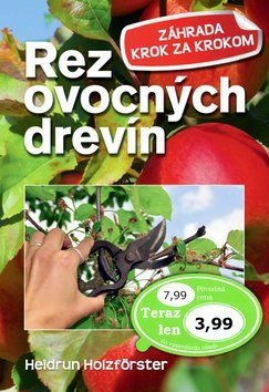 Heidrun Holzföster: Rez ovocných drevín cena od 84 Kč