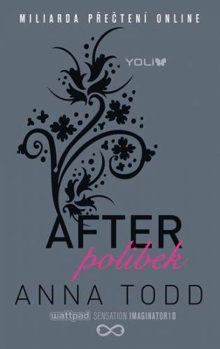 Anna Todd: After: Polibek cena od 279 Kč
