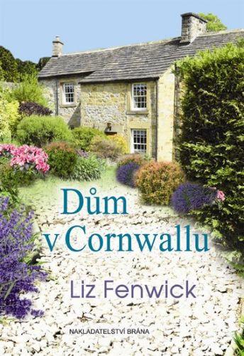 Liz Fenwick: Dům v Cornwallu cena od 194 Kč
