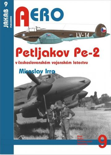 Miroslav Irra: Petljakov Pe-2 cena od 60 Kč