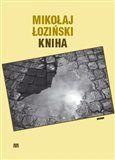 Mikolaj Łoziński: Kniha cena od 115 Kč