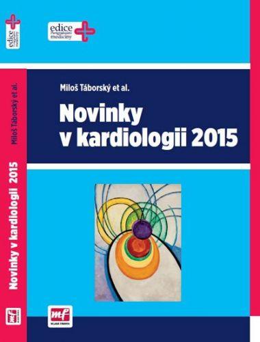 Miloš Táborský: Novinky v kardiologii 2015 cena od 384 Kč