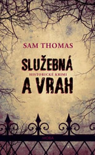 Sam Thomas: Služebná a vrah cena od 159 Kč