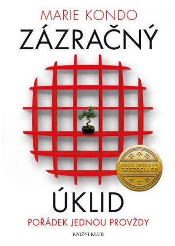 Marie Kondo: Zázračný úklid - Pořádek jednou provždy cena od 198 Kč