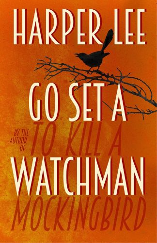 Harper Lee: Go Set a Watchman cena od 424 Kč