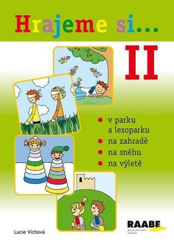 Lucie Víchová: Hrajeme si II. cena od 161 Kč