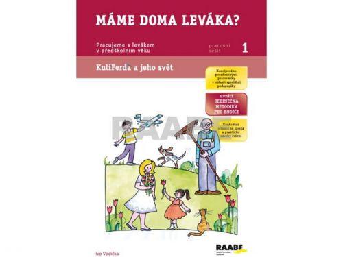 Ivo Vodička, Ladislava Linajová: Máme doma leváka? - Pracovní sešit 1 cena od 44 Kč