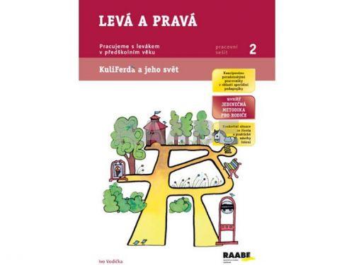 Ivo Vodička, Ladislava Linajová: Levá a pravá - Pracovní sešit 2 cena od 42 Kč
