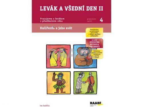 Ivo Vodička, Ladislava Linajová: Levák a všední den II - Pracovní sešit 4 cena od 44 Kč