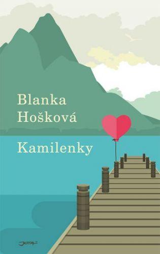 Blanka Hošková: Kamilenky cena od 127 Kč