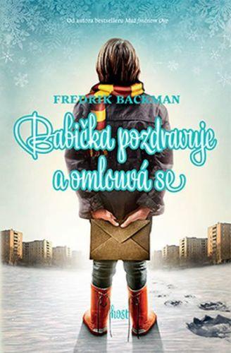 Fredrik Backman: Babička pozdravuje a omlouvá se cena od 172 Kč