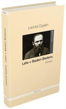 Leonid Cypkin: Léto v Baden-Badenu cena od 191 Kč