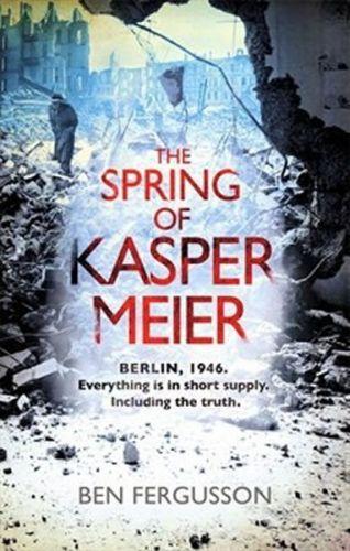 Ben Fergusson: The Spring of Kaspar Meier cena od 236 Kč