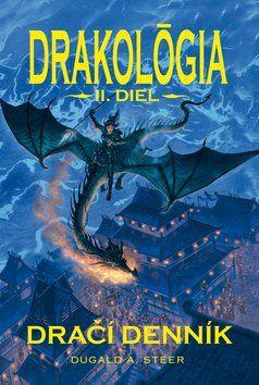 Dugald Steer: Drakológia Dračí denník II. Diel cena od 216 Kč