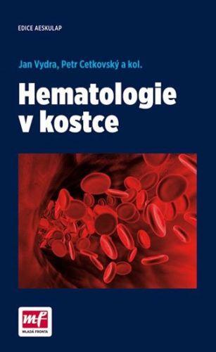 Jan Vydra: Hematologie v kostce cena od 310 Kč