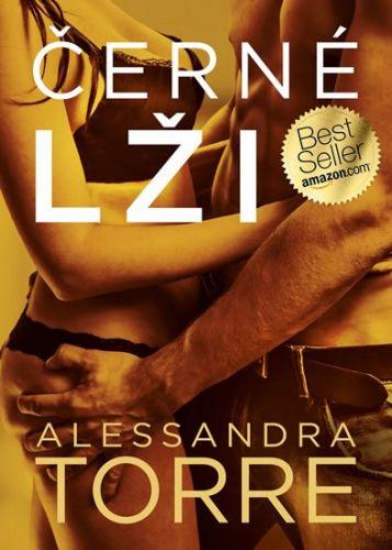 Alessandra R. Torre: Černé lži cena od 124 Kč