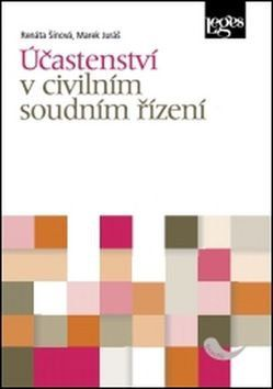 Marek Juráš, Renáta Šínová: Účastenství v civilním soudním řízení cena od 249 Kč