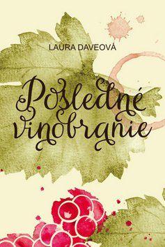 Laura Daveová: Posledné vinobranie cena od 244 Kč