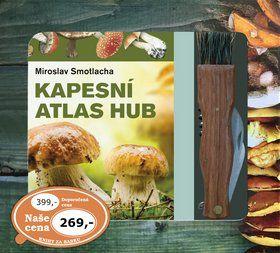 Miroslav Smotlacha: Kapesní atlas hub + houbařský nůž cena od 212 Kč