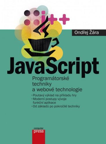 Ondřej Žára: JavaScript cena od 222 Kč