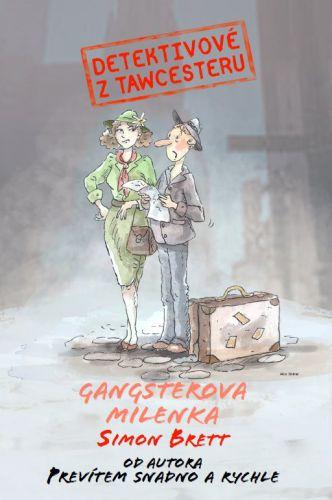 Simon Brett: Detektivové z Tawcesteru: Gangsterova milenka cena od 169 Kč