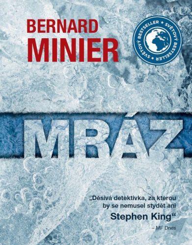 Bernard Minier: Mráz - brožovaná cena od 203 Kč